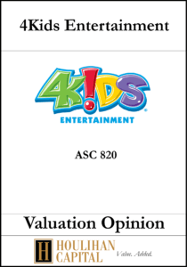 4Kids Entertainment - ASC 820 - Valuation Opinion Tombstone