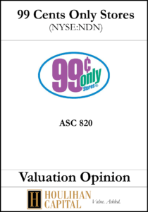 99 Cents Only Stores - ASC 820 - Valuation Opinion Tombstone