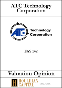 ATC Technology Corporation - FAS 142 - Valuation Opinion Tombstone