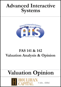 Advanced Interactive Systems - FAS 141 - Valuation Opinion Tombstone