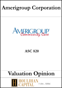 Amerigroup - ASC 820 - Valuation Opinion Tombstone