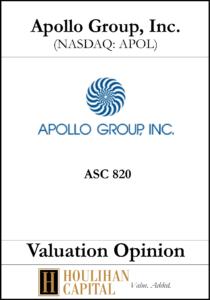 Apollo Group Inc. - ASC 820 - Valuation Opinion Tombstone