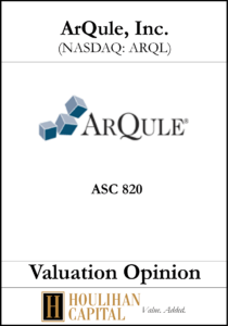 Arqule - ASC 820 - Valuation Opinion Tombstone