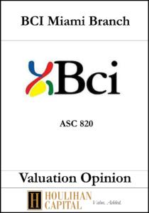 BCi Miami - ASC 820 - Valuation Opinion Tombstone