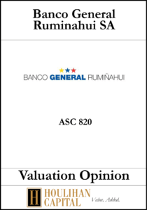 Banco General Ruminahui - ASC 820 - Valuation Opinion Tombstone