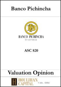 Banco Pichincha - ASC 805 - Valuation Opinion Tombstone