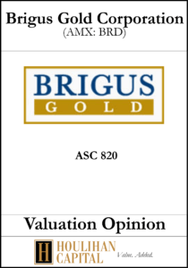 Brigus Gold - ASC 820 - Valuation Opinion Tombstone