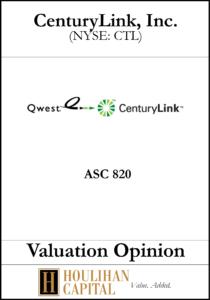 CenturyLink - ASC 820 - Valuation Opinion Tombstone