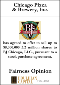 Chicago Pizza & Brewery Inc. - Fairness Opinion Tombstone