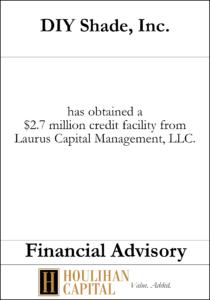 DIY Shade Inc - Financial Advisory Tombstone