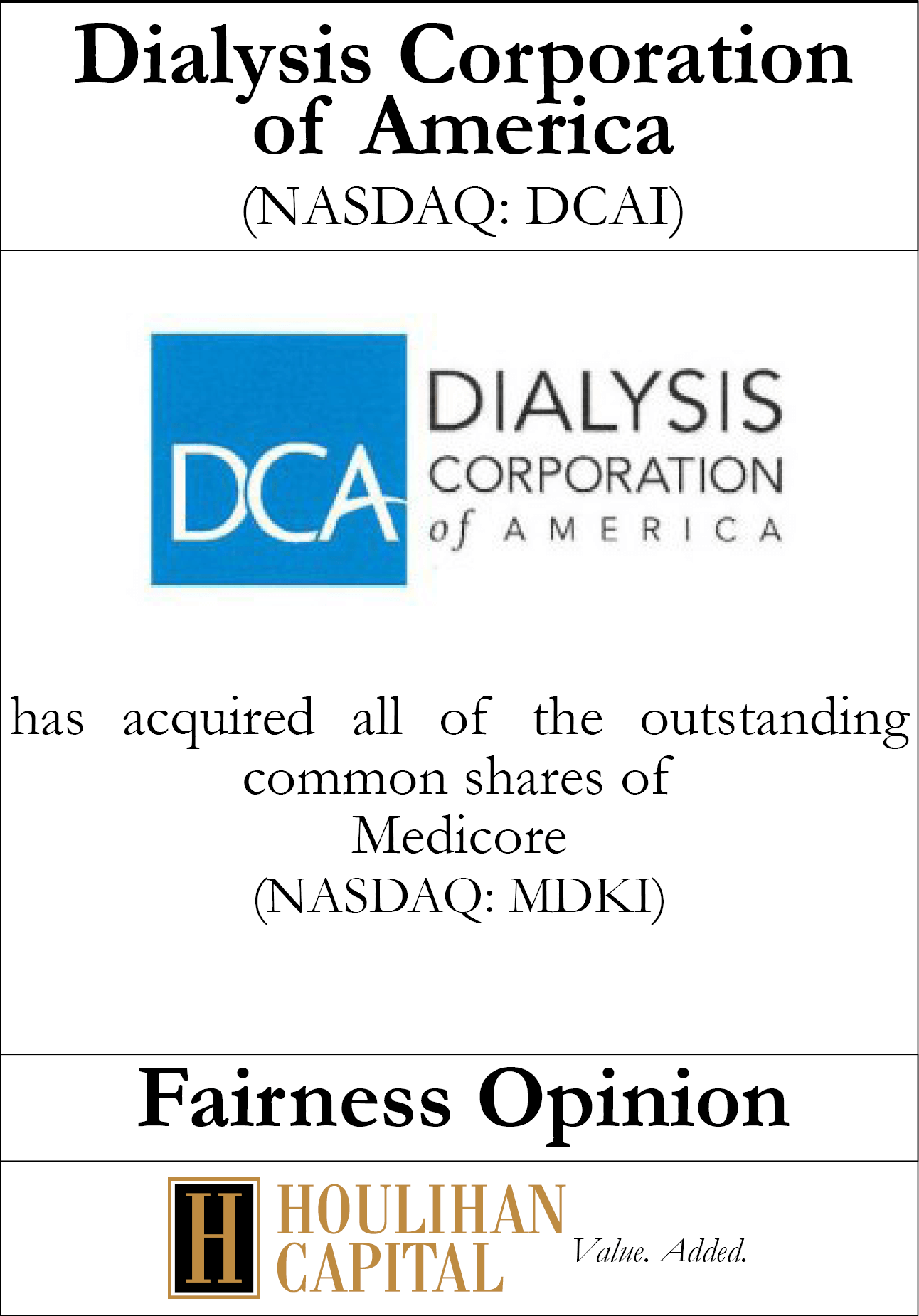 Dialysis corporation tombstone – Houlihan Capital