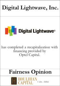 Digital Lightwave, Inc. - Fairness Opinion Tombstone