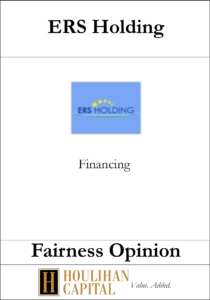 ERS Holding - Fairness Opinion Tombstone