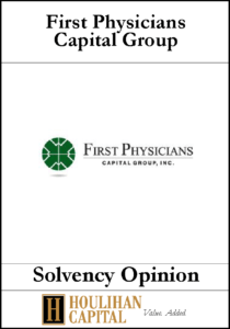 First Physicians Capital Group - Solvency Opinion Tombstone