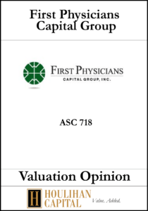 First Physicians Capital Group - ASC 718 - Valuation Opinion Tombstone