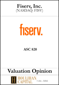 Fiserve - ASC 820 - Valuation Opinion Tombstone
