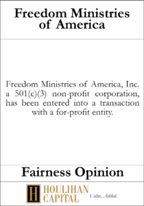 Freedom Ministries of America - Fairness Opinion Tombstone