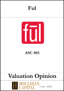 FUL - ASC 805 - Valuation Opinion Tombstone
