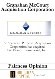 Granahan McCourt Acquisition Corporation - Fairness Opinion Tombstone
