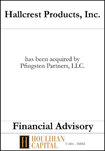 Hallcrest Products - Financial Advisory Tombstone