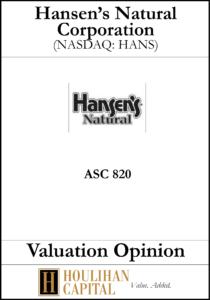 Hansen's Natural Corporation - ASC 820 - Valuation Opinion Tombstone