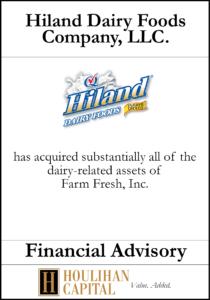 Hiland Diary Foods Company - Financial Advisory Tombstone