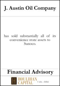 J. Austin Oil Company - Financial Advisory Tombstone