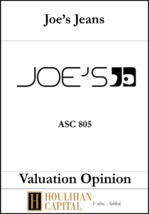 Joe's Jeans - ASC 805 - Valuation Opinion Tombstone