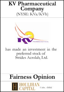 KV Pharmaceutical Company - Fairness Opinion Tombstone