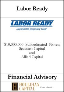 Labor Ready - Financial Advisory Tombstone