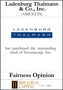 Ladenburg Thalmann & Co. - Fairness Opinion Tombstone