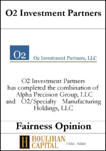 O2 Investment Partners - Fairness Opinion Tombstone
