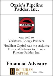 Ozzie's Pipeline Padder, Inc - Financial Advisory Tombstone