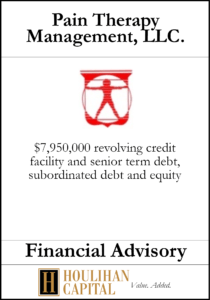 Pain Therapy Management - Financial Advisory Tombstone