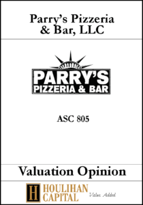 Parry's Pizzeria and Bar - ASC 805 - Valuation Opinion Tombstone