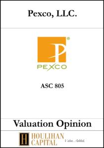 Pexco - ASC 805 - Valuation Opinion Tombstone