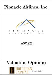 Pinnacle Airlines - ASC 820 - Valuation Opinion Tombstone