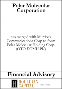 Polar Molecular Corporation - Financial Advisory Tombstone
