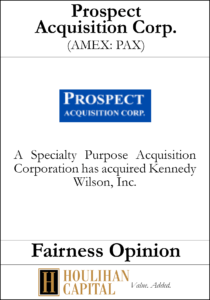 Prospect Acquisition Corp - Fairness Opinion Tombstone