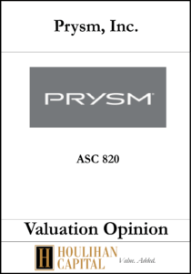 Prysm Inc - ASC 820 - Valuation Opinion Tombstone