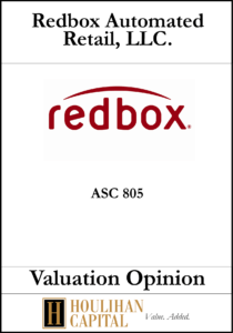 Redbox - ASC 805 - Valuation Opinion Tombstone
