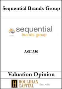 Sequential Brands - ASC 350 - Valuation Opinion Tombstone