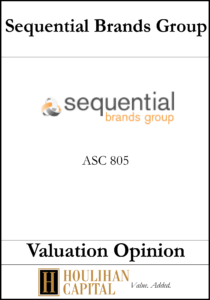 Sequential Brands - ASC 805 - Valuation Opinion Tombstone