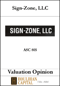 Sign-zone - ASC 805 - Valuation Opinion Tombstone