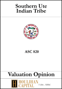 Southern Ute Indian Tribe - ASC 820 - Valuation Opinion Tombstone