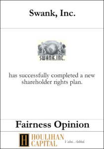 Swank Inc - Fairness Opinion Tombstone