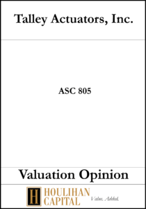 Talley Actuators - ASC 805 - Valuation Opinion Tombstone