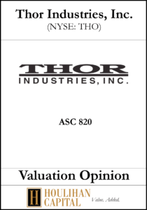 Thor Industries, Inc. - ASC 820 - Valuation Opinion Tombstone
