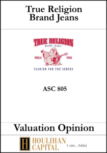 True Religion Jeans - ASC 805 - Valuation Opinion Tombstone