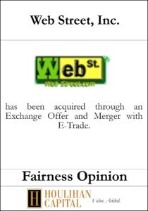 Webstreet Inc - Fariness Opinion Tombstone